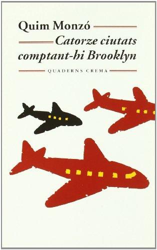 Catorze ciutats comptant-hi Brooklyn (Biblioteca Mínima)