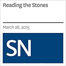 Reading the Stones (       UNABRIDGED) by Bruce Bower Narrated by Mark Moran