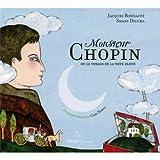 echange, troc  - Monsieur Chopin ou le voyage de la note bleue