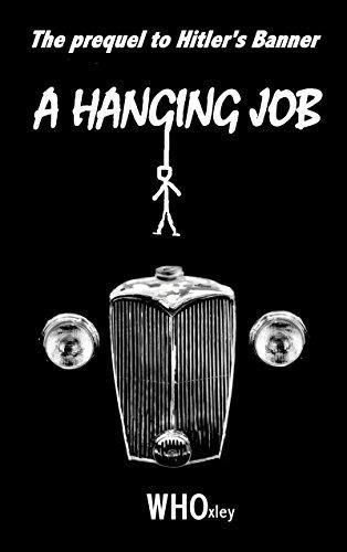 A Hanging Job (Foxy's War Book 1) PDF