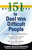 img - for [(151 Quick Ideas to Deal with Difficult People )] [Author: Carrie Mason-Draffen] [Jun-2007] book / textbook / text book