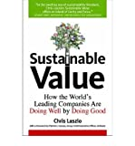 img - for [(Sustainable Value: How Mainstream Business Does Well by Doing Good )] [Author: Chris Laszlo] [Jan-2008] book / textbook / text book