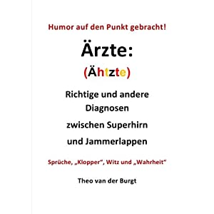 eBook Cover für  Humor auf den Punkt gebracht rzte Richtige und andere Diagnosen zwischen Superhirn und Jammerlappen