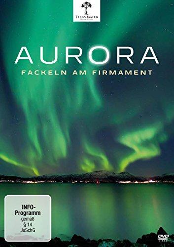 Aurora - Fackeln am Firmament [Edizione: Germania]