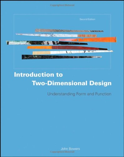 Introduction to Two-Dimensional Design: Understanding...