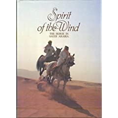 Spirit of the Wind: Horse in Saudi Arabia