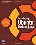 img - for Introducing Ubuntu: Desktop Linux book / textbook / text book