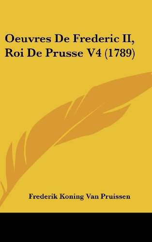 Oeuvres de Frederic II, Roi de Prusse V4 (1789)