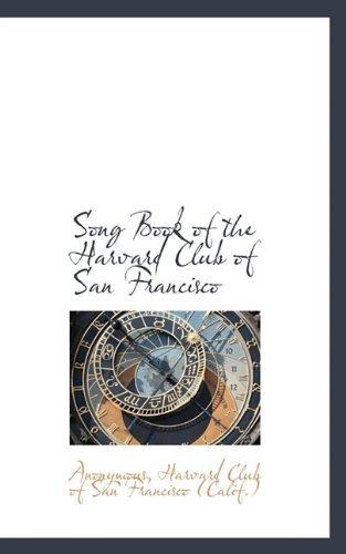 Song Book of the Harvard Club of San Francisco