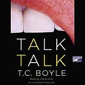 Talk Talk | [T.C. Boyle]