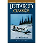 img - for Iditarod Classics: Tales of the Trail Told by the Men & Women Who Race Across Alaska (Paperback) - Common book / textbook / text book