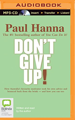 Don't Give Up!, by Paul Hanna