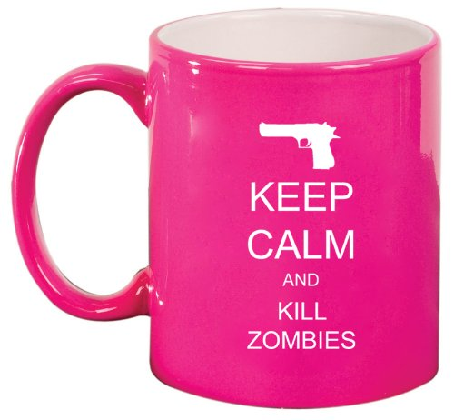 Pink Ceramic Coffee Tea Mug Keep Calm And Kill Zombies Gun