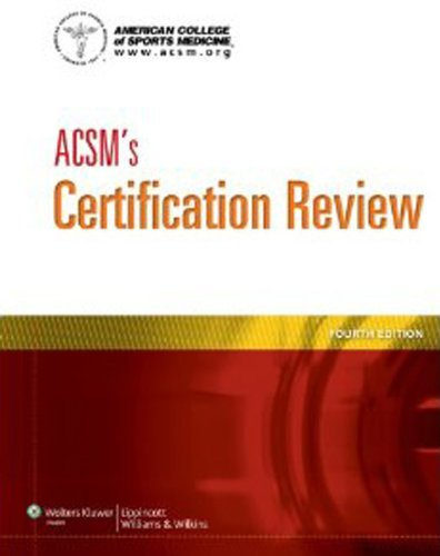 American College of Sports Medicine - ACSM's Certification Review
