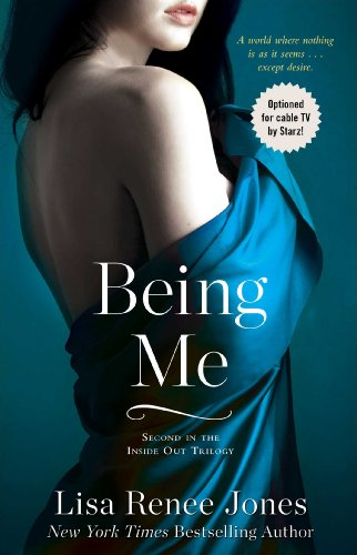 Being Me (Inside Out Series) by Lisa Renee Jones