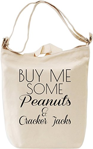 buy-me-some-peanuts-and-cracker-jacks-funny-slogan-canvas-bag-day-canvas-day-bag-100-premium-cotton-