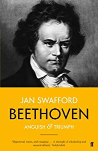 Beethoven: Anguish and Triumph by Faber & Faber