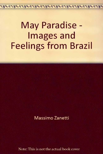 may-paradise-images-and-feelings-from-brazil