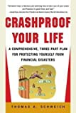 img - for Crashproof Your Life (Paperback)--by Thomas A. Schweich [2002 Edition] book / textbook / text book