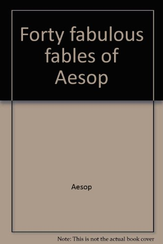 title-forty-fabulous-fables-of-aesop