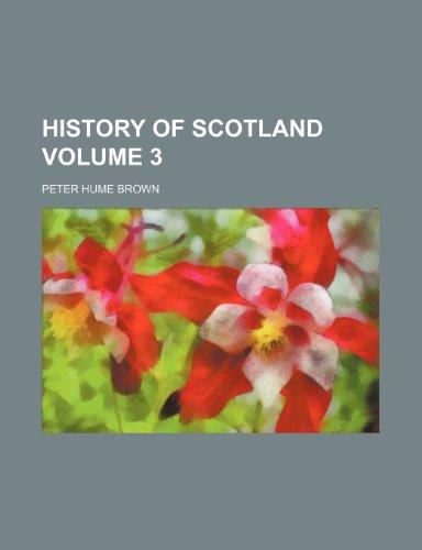 History of Scotland Volume 3