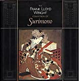 img - for The Frank Lloyd Wright Collection of Surimono book / textbook / text book