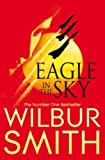 Wilbur Smith Eagle in the Sky (Reissue)