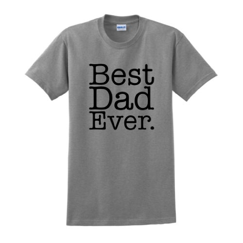 Best Dad Ever T-Shirt Large Sport Grey