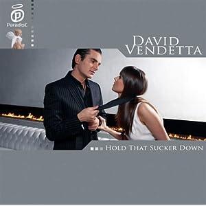David Vendetta -  Hold That Sucker Down (Cd-Single)