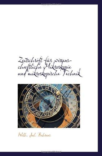 Zeitschrift Für Wissenschaftliche Mikroskopie Und Mikroskopische Technik (German Edition)