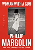 Woman with a Gun: A Novel	 by  Phillip Margolin in stock, buy online here
