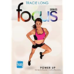 Tracie Long Focus: Power Up
