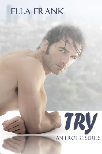 Try (Temptation Series) by Ella Frank