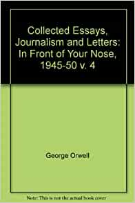 george orwell collected essays journalism and letters pdf