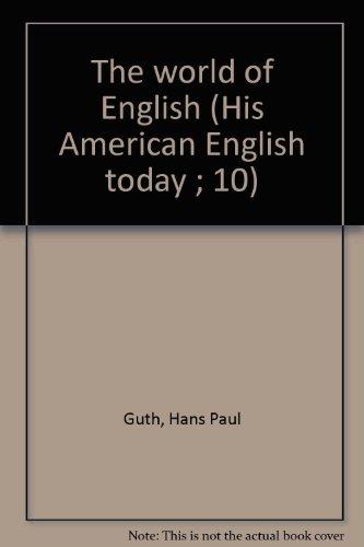 The world of English (His American English today ; 10) PDF