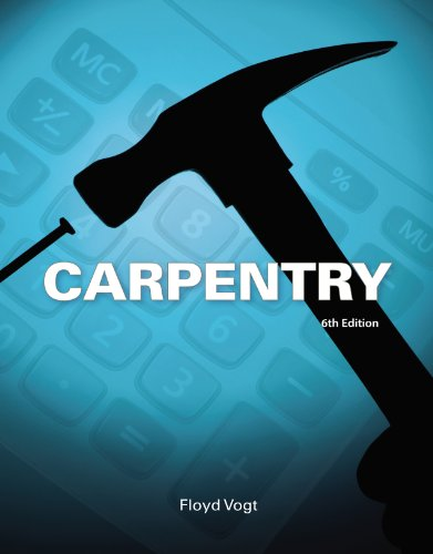 Carpentry, by Floyd Vogt