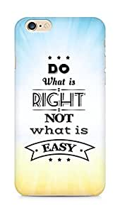 Amez Do what is Right Not what is Easy Back Cover For Apple iPhone 6s Plus