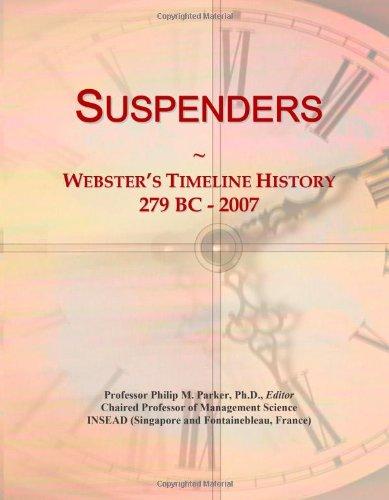 Suspenders: Webster's Timeline History, 279 BC - 2007