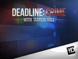 Deadline Crime with Tamron Hall Season 1 [HD]