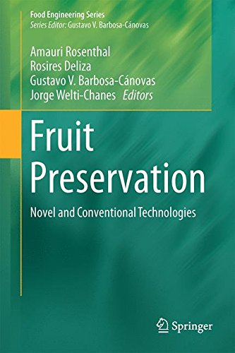 Download fruit preservation novel and conventional technologies download fruit preservation novel and conventional technologies food engineering series by amauri rosenthal pdf fandeluxe Choice Image