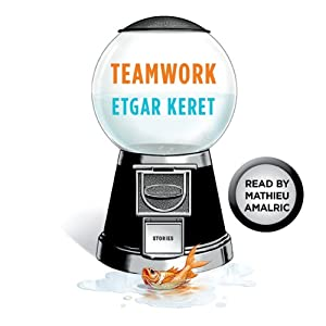 Teamwork: A Story From Suddenly, a Knock on the Door | [Etgar Keret]