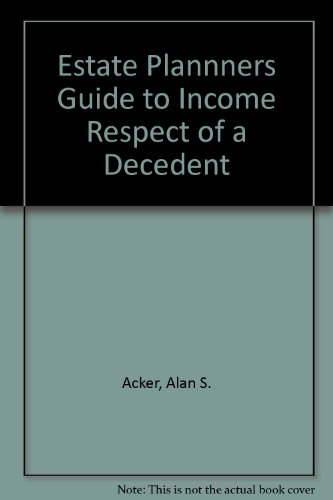 Estate Plannners Guide to Income Respect of a Decedent PDF
