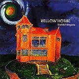 YELLOW HOUSE/福山芳樹