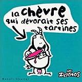 """Afficher """"La chèvre qui dévorait ses tartines"""""""