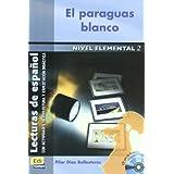 El paraguas blanco - Libro + CD (Lecturas de español para jóvenes y adult)