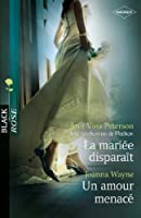 La mari�e dispara�t - Un amour menac� : T1 - Les Disparues de Madison (Black Rose t. 185)