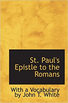 "gods justice in st pauls epistle to the romans Some suggestions for readings from the ""is that god does not have favourites"" but that anybody of a reading from the letter of st paul to the romans."