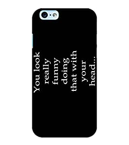 ColourCraft Quote Design Back Case Cover for APPLE IPHONE 6S