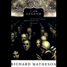 I Am Legend | Livre audio Auteur(s) : Richard Matheson Narrateur(s) : Robertson Dean