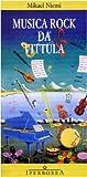 Musica Rock da Vittula (8870911071) by Mikael Niemi